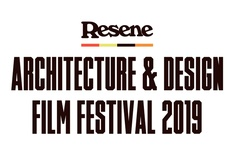 Resene Architecture and Design Film Festival 2019: Highlights