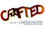 Crafted – The Ingredients of Architecture